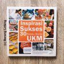Cover Buku Inspirasi Skses 30 Pelaku Bisnis UKM Penerbit Kompas
