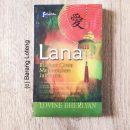 Lana: Biarkan Cinta Menemukan Jalannya