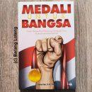 Medali Untuk Bangsa