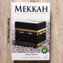 Mekkah Kota Suci, Kekuasaan, Dan Teladan Ibrahim
