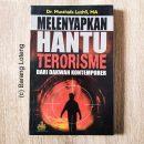 Melenyapkan Hantu Terorisme
