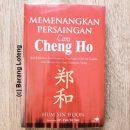 Memenangkan Persaingan cara Cheng Ho
