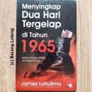 Menyingkap Dua Hari Tergelap di Tahun 1965