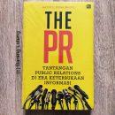 The PR Tantangan Public Relation Di Era Keterbukaan Informasi