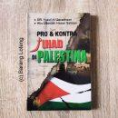 Pro dan Kontra Jihad Di Palestina