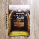 Buku Memahami Qada dan Qadar Allah penerbit Lestari Kiranatama