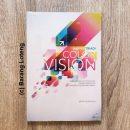 Color Vision Panduan Bagi Fotografer Dalam Memahami dan Menggunakan Warna Penerbit Kompas