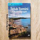 Ensiklopedia Pulau-Pulau Kecil Nusantara Teluk Tomini-Sulawesi Tengah