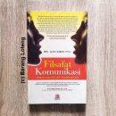 Buku Filsafat Komunikasi Tradisi dan Metode Fenomenologi Penerbit Rosda
