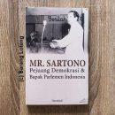 Mr. Sartono Pejuang Demokrasi & Bapak Parlemen Indonesia