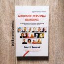 Buku Authentic Personal Branding A New Blueprint for Building and Aligning A Powerful Leadership Brand Penerbit PPM