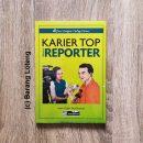 Buku Karier Top Sebagai Reporter Penerbit PPM