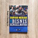 Buku Rupiah Meriah Dari Bisnis Bengkel Motor Penerbit PPM