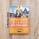 Buku Rupiah Meriah Dari Bisnis Biro Perjalanan Penerbit PPM