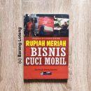 Buku Rupiah Meriah Dari Bisnis Cuci Mobil Penerbit PPM