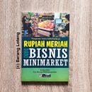 Buku Rupiah Meriah Dari Bisnis Minimarket Penerbit PPM