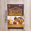 Buku Rupiah Meriah Dari Bisnis Roti & Kue Penerbit PPM