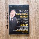 Buku Siapa Bilang Menjadi Marketing Executive Mudah Penerbit PPM