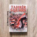 Tahrir Square Jantung Revolusi Mesir karya Trias Kuncahyono Penerbit Kompas