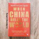 When China Rules The World Kebangkitan Dunia Timur dan Akhir Dunia Barat