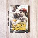Legenda Pasukan Komando Penerbit Buku Kompas