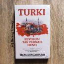Buku Turki Revolusi Tak Pernah Henti Penerbit Buku Kompas